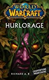 World of Warcraft - Hurlorage (Nouvelle édition)