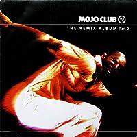 Mojo Club - Remix Album 2
