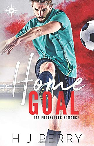 Home Goal (Gay Footballer Romance, Band 1)