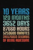 10 Years Of Being Awesome: Happy 10th Birthday 10 Years Old Gift for Boys & Girls