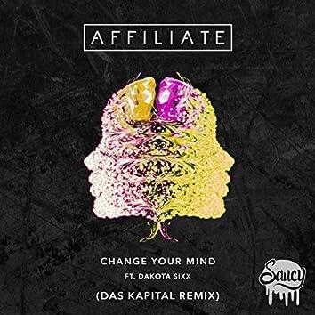 Change Your Mind (Das Kapital Remix)