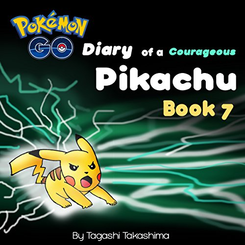 Pokemon Go: Diary of a Courageous Pikachu audiobook cover art