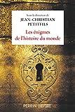 Les énigmes de l'histoire du monde - Format Kindle - 9782262080181 - 14,99 €