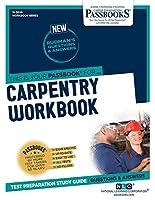 Carpentry Workbook (Workbook Series (W))