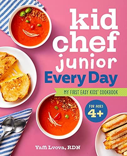 Kid Chef Junior Everyday: My First Easy Kids' Cookbook