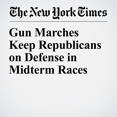 Gun Marches Keep Republicans on Defense in Midterm Races audiobook cover art