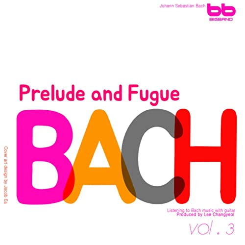 Amazon.com: Bach: Prelude and Fugue in G major BWV 884 ...