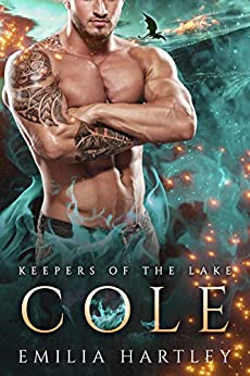 Cole (Keepers Of The Lake Book 1) by [Emilia Hartley]