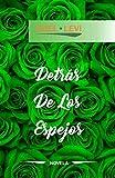 DETRÁS DE LOS ESPEJOS