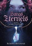 Sangs Éternels - Tome 1: La Reconnaissance (Saga bit lit)