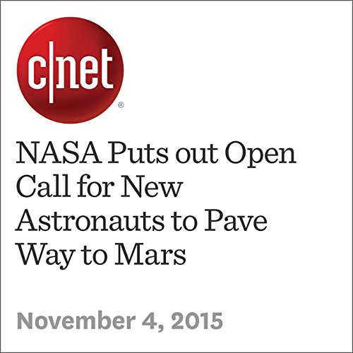 NASA Puts out Open Call for New Astronauts to Pave Way to Mars audiobook cover art