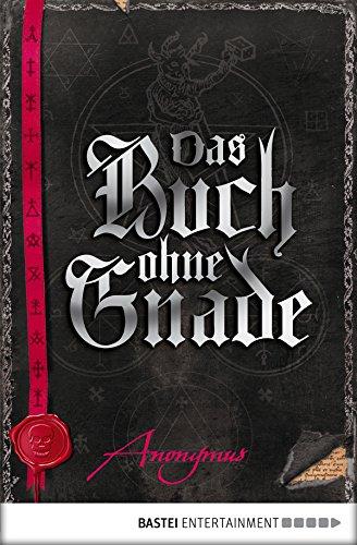 Das Buch ohne Gnade: Roman (Bourbon Kid 3)