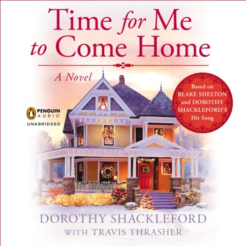 Time For Me to Come Home audiobook cover art