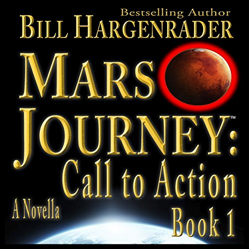 Mars Journey: Call to Action, Book 1 audiobook cover art