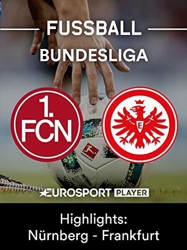 Highlights: 1. FC Nürnberg gegen Eintracht Frankfurt