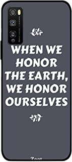 ZOOT Protective Printed Case Cover For Huawei Enjoy 20 Pro When We Honor The Earth We Honour Ourselves,Thermoplastic Polyu...