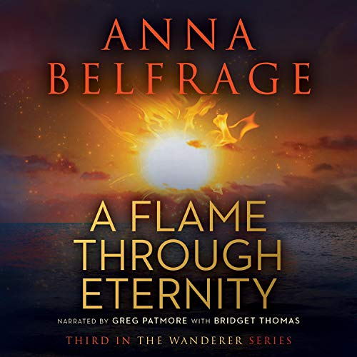 A Flame Through Eternity Audiobook By Anna Belfrage cover art