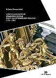 Los villancicos de Francisco Junca: para la catedral de Toledo (1781-1791): 12 (Investigación y Patrimonio musical)