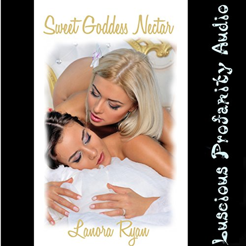 Sweet Goddess Nectar audiobook cover art