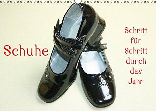 Schuhe - Schritt für Schritt durch das Jahr (Wandkalender 2019 DIN A3 quer): Schuhe in unterschiedlicher Art und Weise (Monatskalender, 14 Seiten ) (CALVENDO Spass)