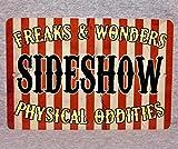 Lplpol Aluminum Sign, Sideshow Freak Show Circus Carnival Weird Poster Human Physical Oddities Side Freaks Weirdo Aluminum Garage Man Cave Metal Sign, Decoration Sign, 12x18 Inch