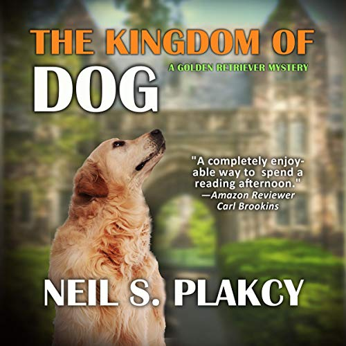 The Kingdom of Dog audiobook cover art