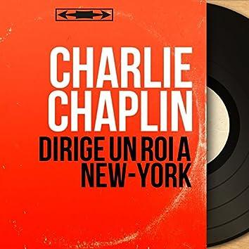 Dirige un roi à New-York (Original Motion Picture Soundtrack, Mono Version)