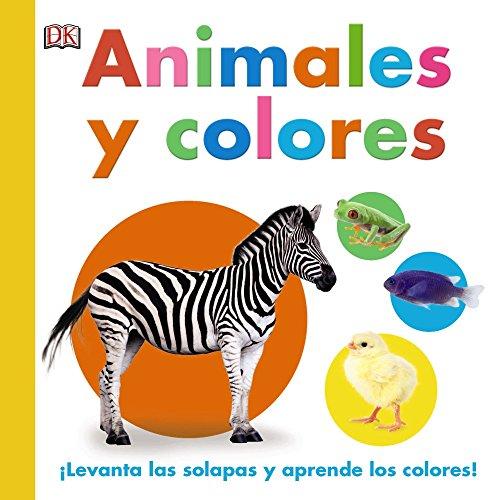 Animales y colores (Castellano - A Partir De 0 Años - Proyecto De 0 A 3 Años -...