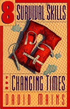 8 Survival Skills for Changing Times 1564760367 Book Cover