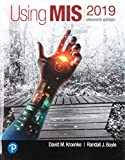 Using MIS Plus MyLab MIS with Pearson eText -- Access Card Package (11th Edition)
