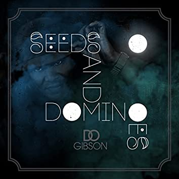 Seeds and Dominoes