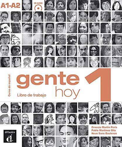 Gente hoy. Libro del trabajo. Per le Scuole superiori. Con CD Audio. Con espansione online: Gente hoy 1. (Ele - Texto Español): Gente Hoy 1 Libro de trabajo + CD
