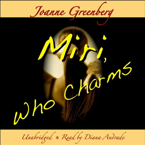 Miri, Who Charms audiobook cover art