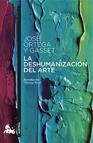La deshumanización del arte (Contemporánea)
