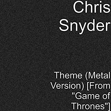 """Theme (Metal Version) [From """"Game of Thrones""""]"""