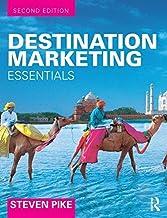 Destination Marketing: Essentials by Steven Pike(2015-12-24)