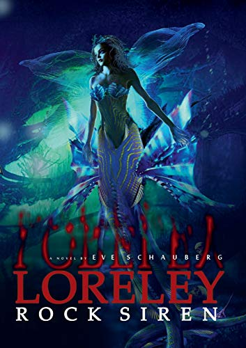 Loreley: Rock Siren (Loreley Saga)