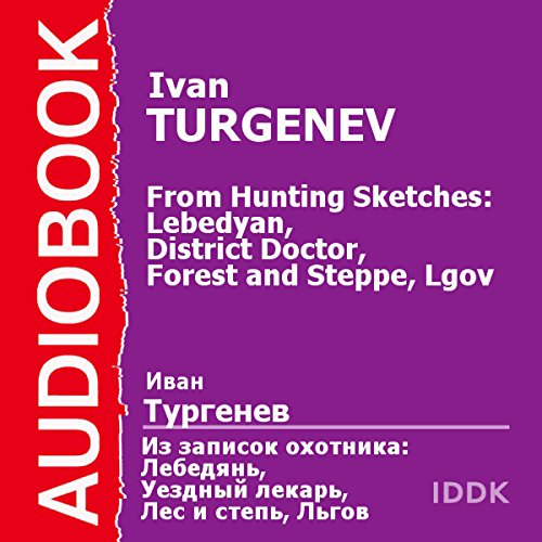 From Hunting Sketches: Lebedyan, District Doctor, Forest and Steppe, Lgov [Russian Edition] cover art