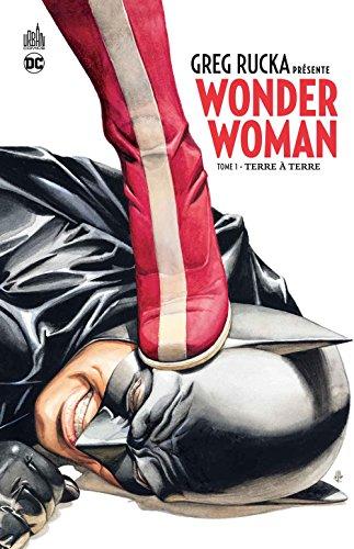 GREG RUCKA PRESENTE WONDER WOMAN - Tome 1
