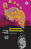 Decolonizing Methodologies: Research and Indigenous Peoples (English Edition)