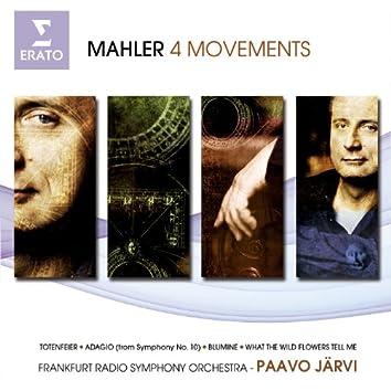 Mahler: 4 Movements