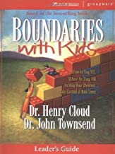 Boundaries with Kids Leader's Guide by Henry Cloud (2003-02-01)
