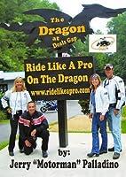 Ride Like a Pro on the Dragon - DVD - Jerry Motorman Palladino [並行輸入品]