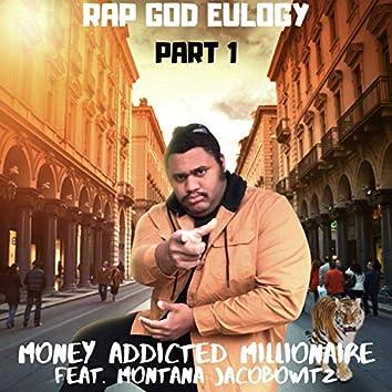 Rap God Eulogy, Pt. 1 (feat. Montana Jacobowitz)