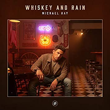 Whiskey And Rain