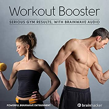 Workout Booster Session (Brainwave Entrainment)