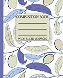 Wide Ruled Composition Book: Simple and beautiful olive branch themed cover will keep your notebook looking clean and neat for school, work, or home. ... Composition Notebooks) [Idioma Inglés]