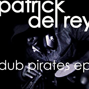 Dub Pirates EP