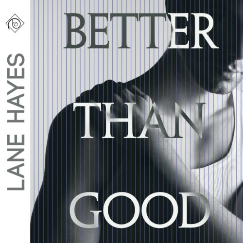 Couverture de Better Than Good