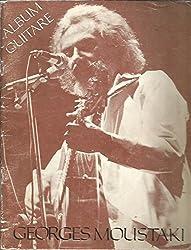 Tablature album guitare * GEORGES MOUSTAKI * 1972